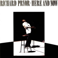 Richard Pryor - Here And Now (Explicit)