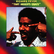 Richard Pryor - That Nigger's Crazy (Explicit)