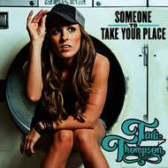 Tara Thompson - Someone To Take Your Place
