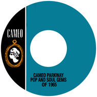 Various Artists - Cameo Parkway Pop And Soul Gems Of 1965