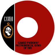 Various Artists - Cameo Parkway Instrumental Gems Of 1965