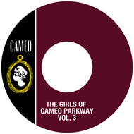 Various Artists - The Girls Of Cameo Parkway Vol. 3