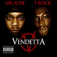 Mr. Sche, T-Rock - Vendetta, Vol. 1 (Explicit)