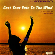 Jimmy Wisner Orchestra - Cast Your Fate To The Wind