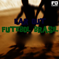 Various Artists - Far Out Futebol Brasil