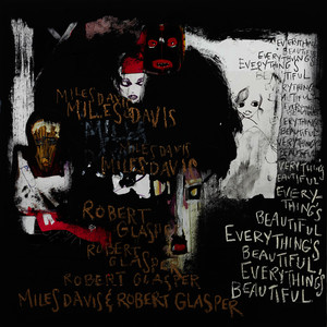 Everything's Beautiful (Explicit)