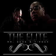 Mr. Sche, T-Rock - The Elite (Explicit)