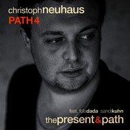 Christoph Neuhaus - The Present & Path