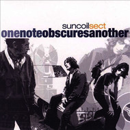 Suncoil Sect - One Note Obscures Another