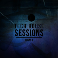 Various - Tech House Sessions Volume 2