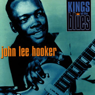 John Lee Hooker - Kings of the Blues: John Lee Hooker
