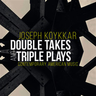 Various Artists - Joseph Koykkar: Double Takes & Triple Plays