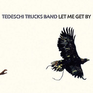 Tedeschi Trucks Band - Let Me Get By (Deluxe Edition)