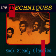 Techniques - Rock Steady Classics