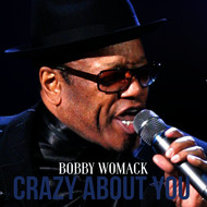 Bobby Womack - Crazy About You