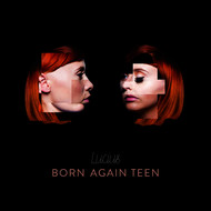 LUCIUS - Born Again Teen