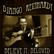 Django Reinhardt - Believe It, Beloved