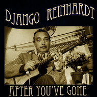 Django Reinhardt - After You've Gone