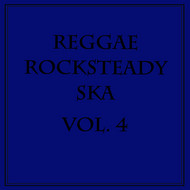 Various Artists - Reggae Rocksteady Ska, Vol. 4