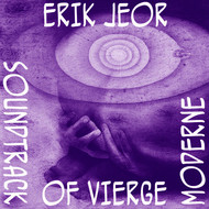Erik Jeor - Soundtrack of Vierge Moderne