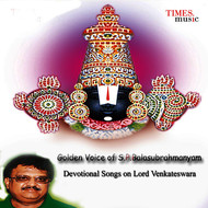 S. P. Balasubrahmanyam - Golden Voice of S. P. Balasubrahmanyam - Devotional Songs on Lord Venkateswara