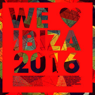 Various Artists - We Love Ibiza 2016 (Deluxe Version)