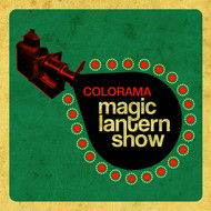 Colorama - Magic Lantern Show