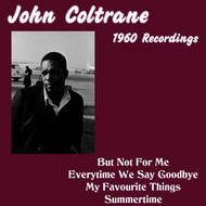 John Coltrane - 1960 Recordings