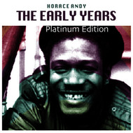 Horace Andy - The Early Years (Platinum Edition)