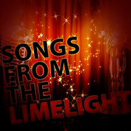 Original Cast - Songs from the Limelight