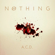 Nothing - A.C.D.