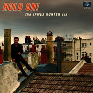 The James Hunter Six - (Baby) Hold On - Single