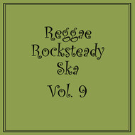 Various Artists - Reggae Rocksteady Ska, Vol. 9