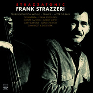 Various Artists - Frank Strazzeri. Strazzatonic. Taurus / Frames / View from Within