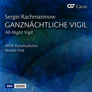 "Rachmaninoff: All-night Vigil, Op. 37 ""Vespers"""