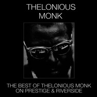 Thelonious Monk - The Best of Thelonious Monk on Prestige & Riverside