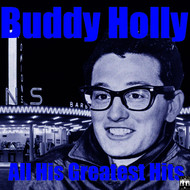 Buddy Holly - All His Greatest Hits