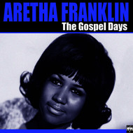 Aretha Franklin - The Gospel Days