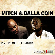 Mitch - My Time Fi Work (feat. Dalla Coin)