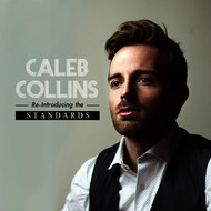 Caleb Collins - Reintroducing the Standards