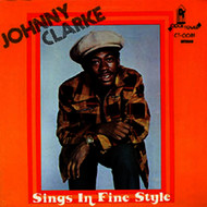 Johnny Clarke - Sings in Fine Style