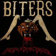 Biters - Last of a Dying Breed