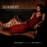 Anna Huntley & Franz Schubert - Schubert: Songs for Voice and Guitar