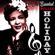Billie Holiday - The Essential Billie Holiday