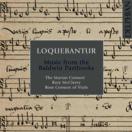 The Marian Consort - Loquebantur: Music from the Dow Partbooks