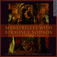 Clare Wilkinson - Mynstrelles with Straunge Sounds