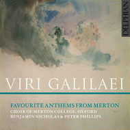 Choir of Merton College, Oxford - Viri Galilaei: Favourite Anthems from Merton