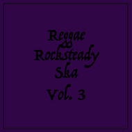 Various Artists - Reggae Rocksteady Ska, Vol. 3