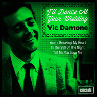 Vic Damone - I'll Dance at Your Wedding