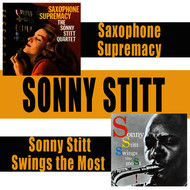 Sonny Stitt - Saxophone Supremacy + Sonny Stitt Swings the Most